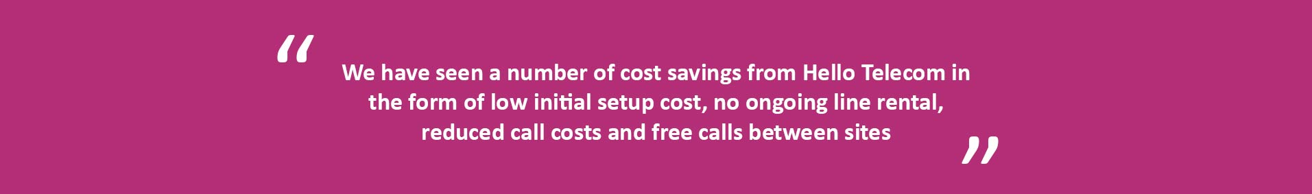 A quote from a Hello Telecom customer who uses VoIP in their school