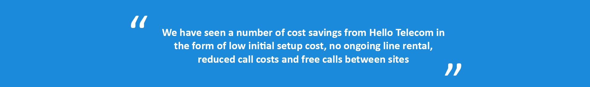 Quote from a school using Hello Telecom VoIP for schools